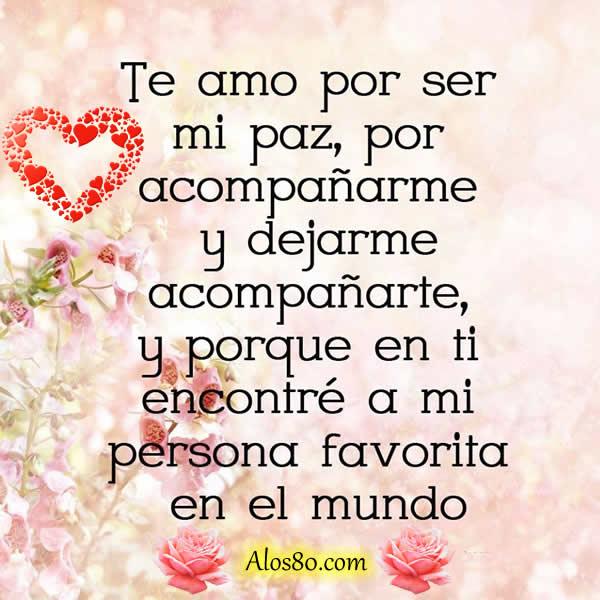 Te amo por ser una persona unica y especial