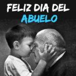 Feliz dia del Abuelo