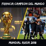 Francia Campeon del Mundo Rusia 2018