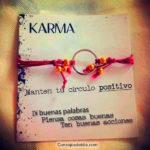 Frases con Fotos: Que es el karma y como se manifiesta