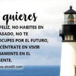 Frases lindas con mensajes de felicidad: Ser Feliz