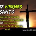 Imagenes bonitas con Frases de Viernes Santo