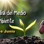 Feliz dia mundial del medio ambiente 2021 - 5 de Junio