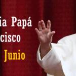 Feliz dia Papá Francisco 29 de Junio