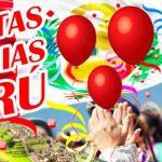 Peru: 28 y 29 de Julio Felices fiestas Patrias